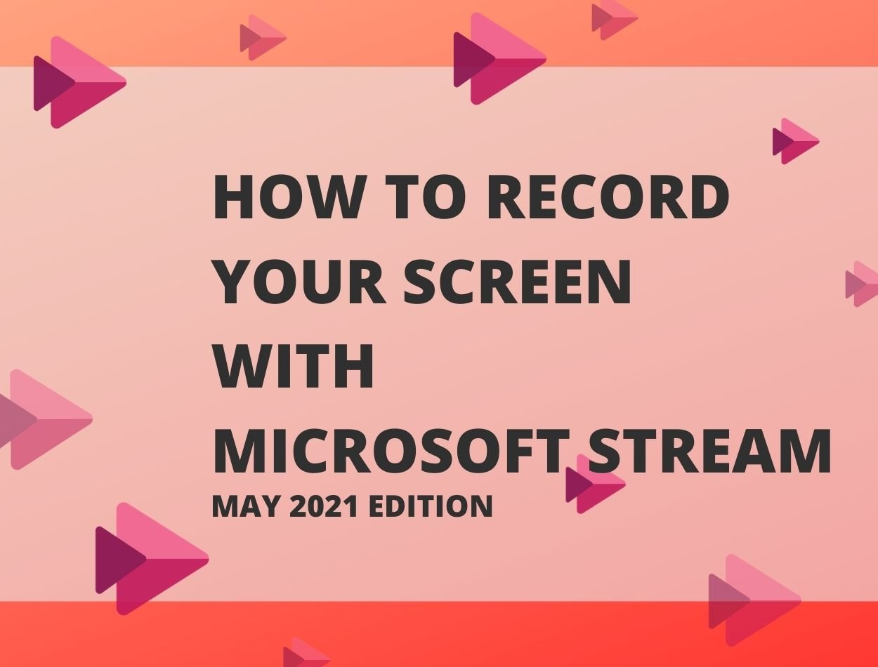 How to Record your Screen with Microsoft Stream