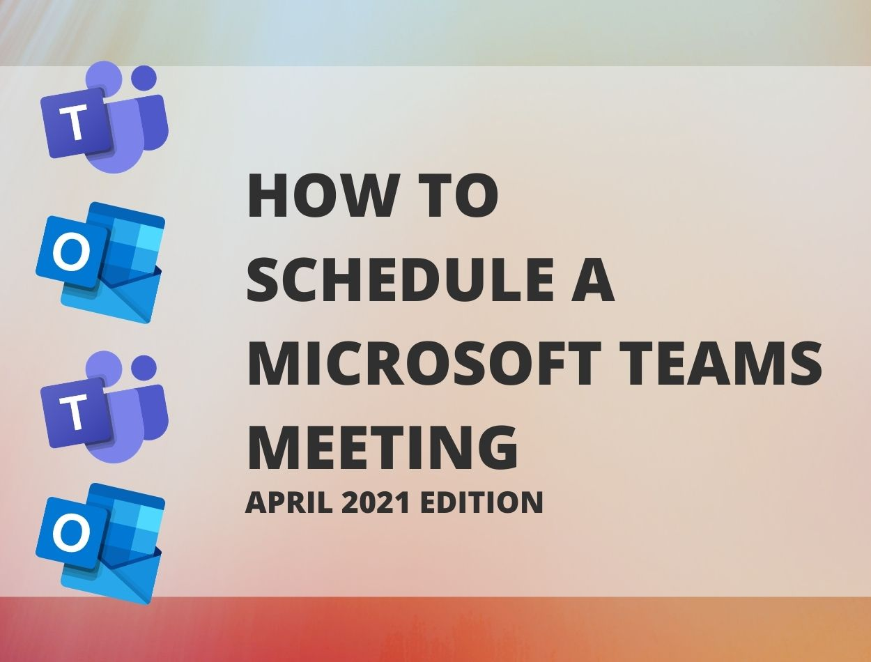 How to Schedule a Microsoft Teams Meeting