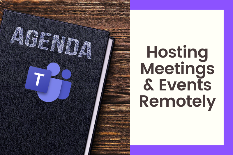 Hosting Meetings & Events Remotely