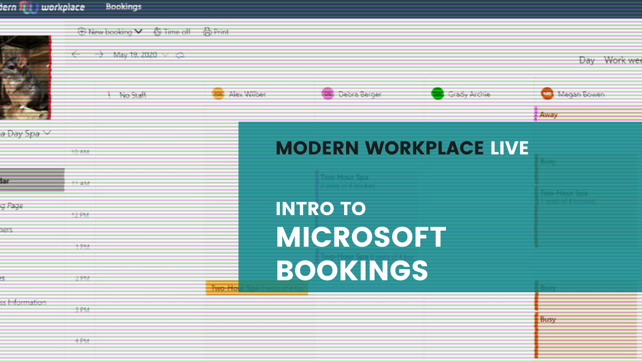 Modern Workplace Live - Intro to Microsoft Bookings