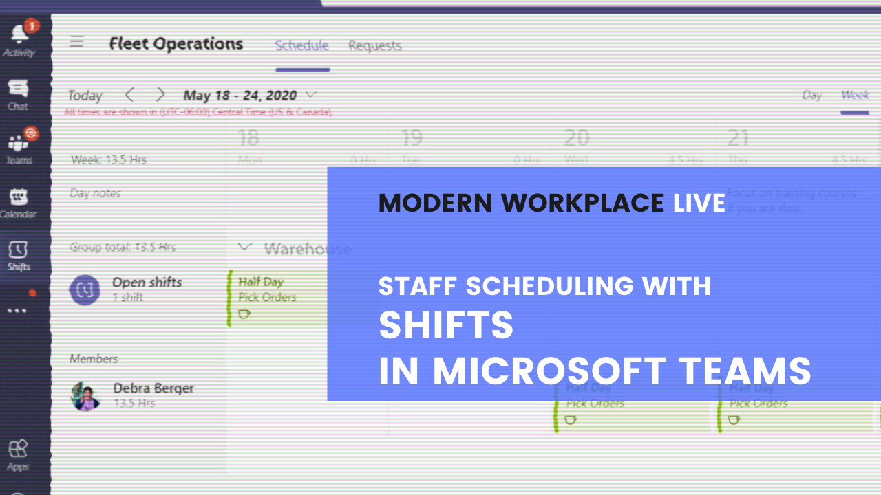Modern Workplace Live - Staff Scheduling with Shifts in Microsoft Teams