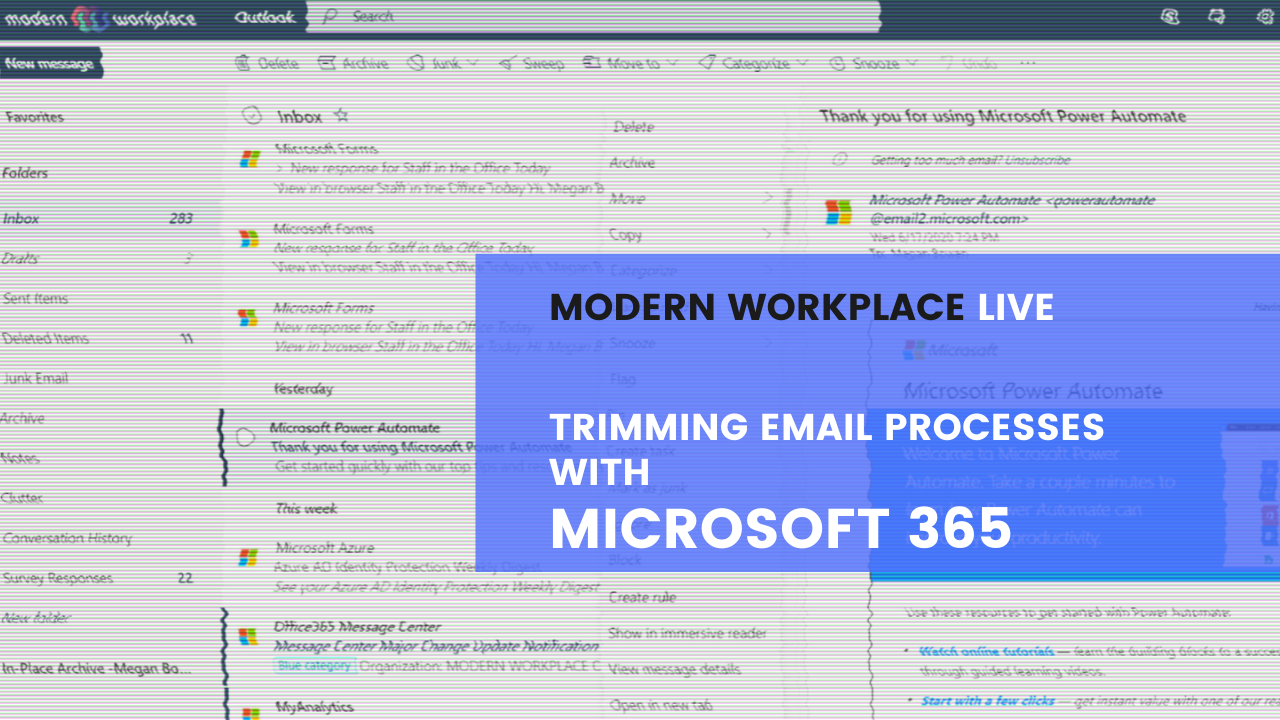 Modern Workplace Live - Trimming Email Processes with Microsoft 365