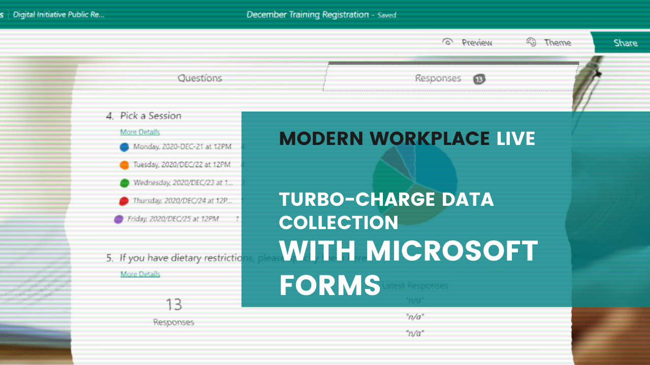 Modern Workplace Live - Turbo-Charge Data Collection with Microsoft Forms