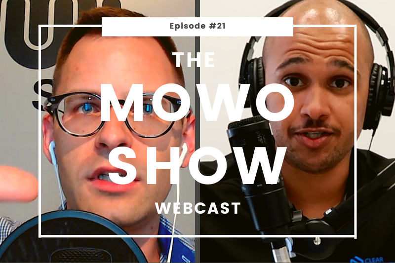 The MoWo Show Episode #21 - Feature Reflections
