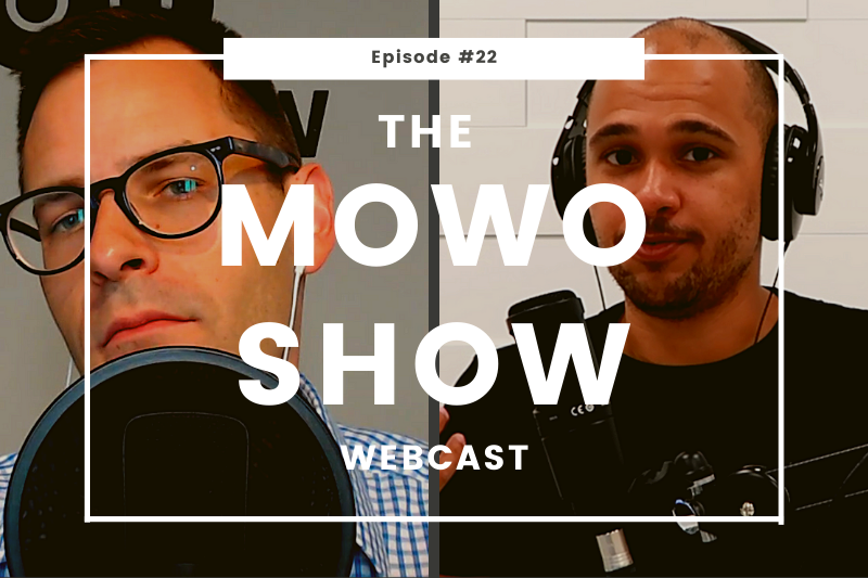 The MoWo Show Episode #22 - Together Mode Mood